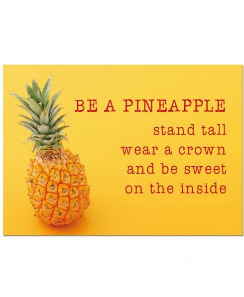Postkaart  be a pineapple