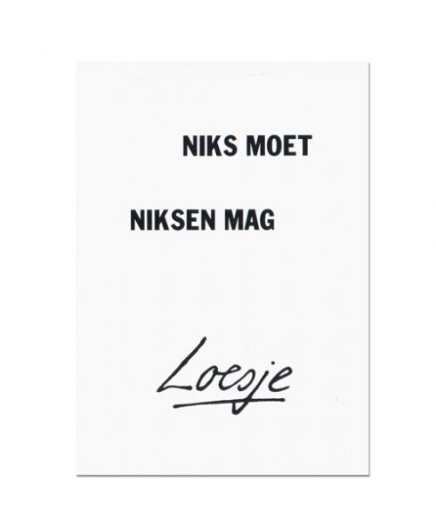 Postkaart Niks moet