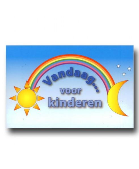 Vandaag..... voor kinderen.