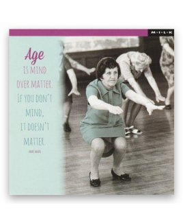 Age is mind over matter